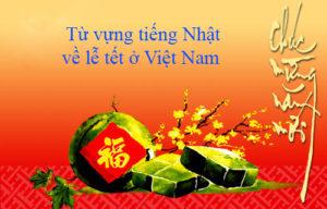 tu-vung-tieng-nhat-ngay-le-viet-nam